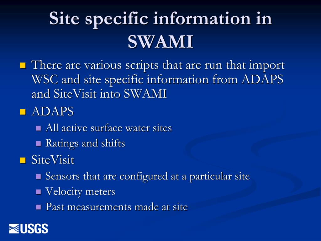 Site specific information in SWAMI
