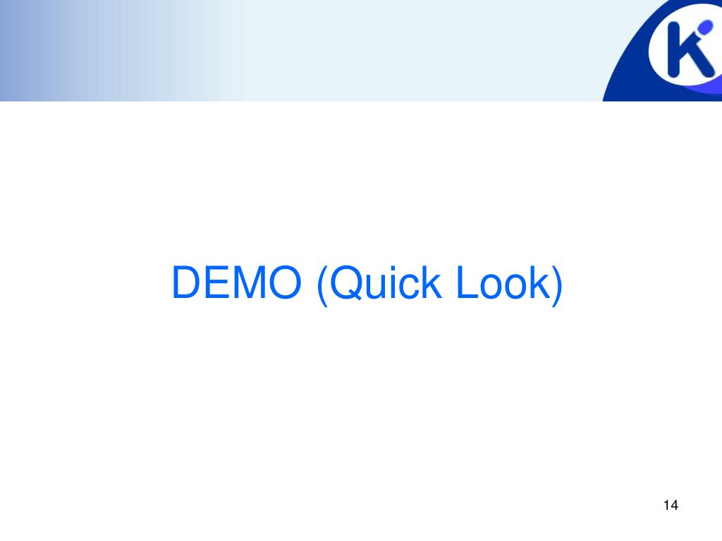 DEMO (Quick Look)