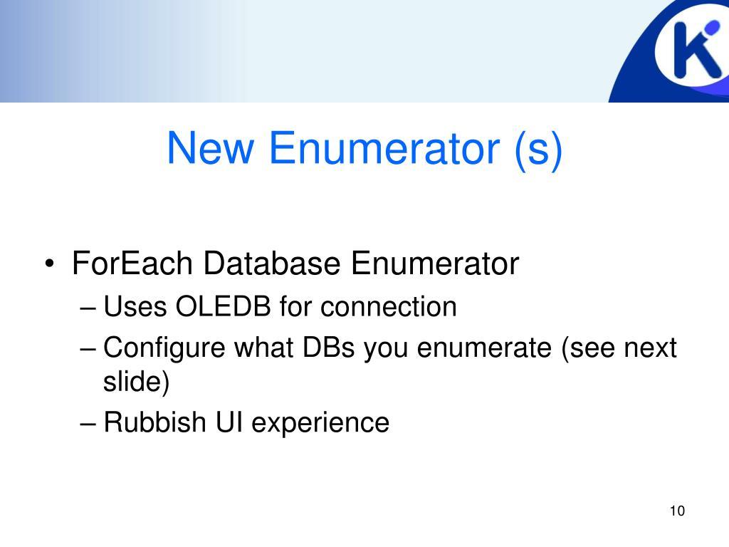 New Enumerator (s)