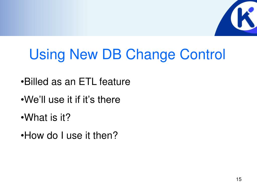 Using New DB Change Control