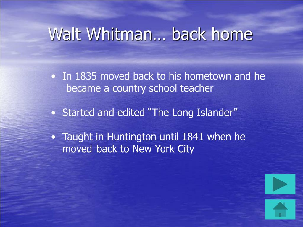 Walt Whitman… back home