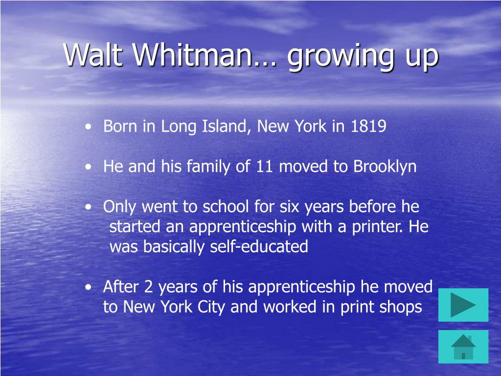 Walt Whitman… growing up