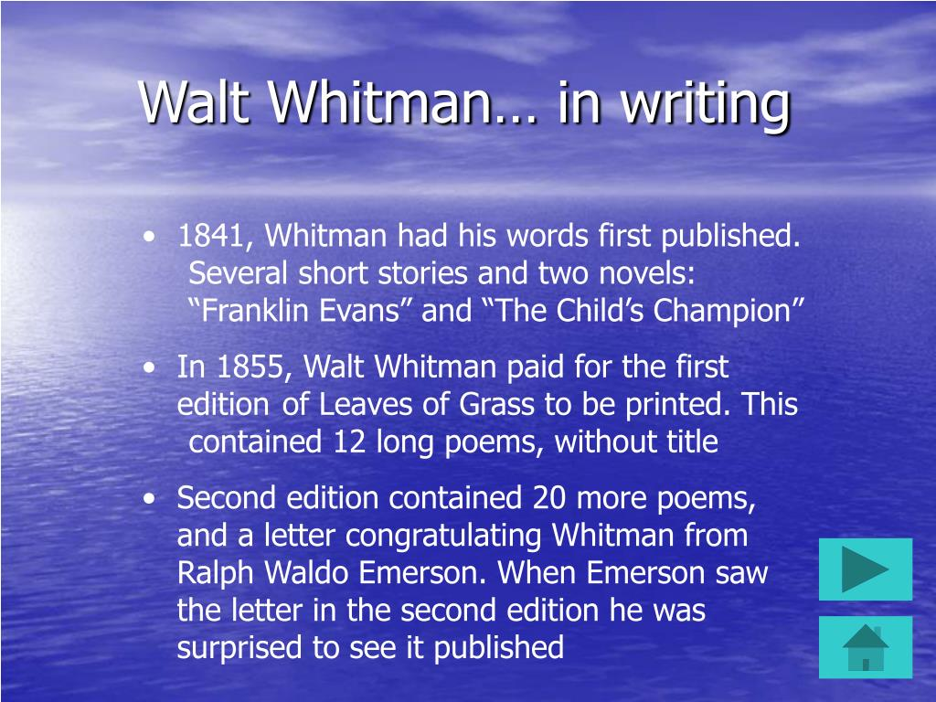 Walt Whitman… in writing