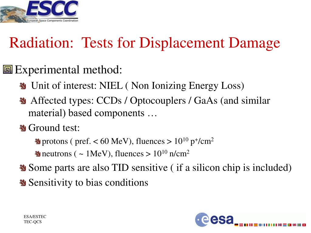 Radiation:  Tests for Displacement Damage