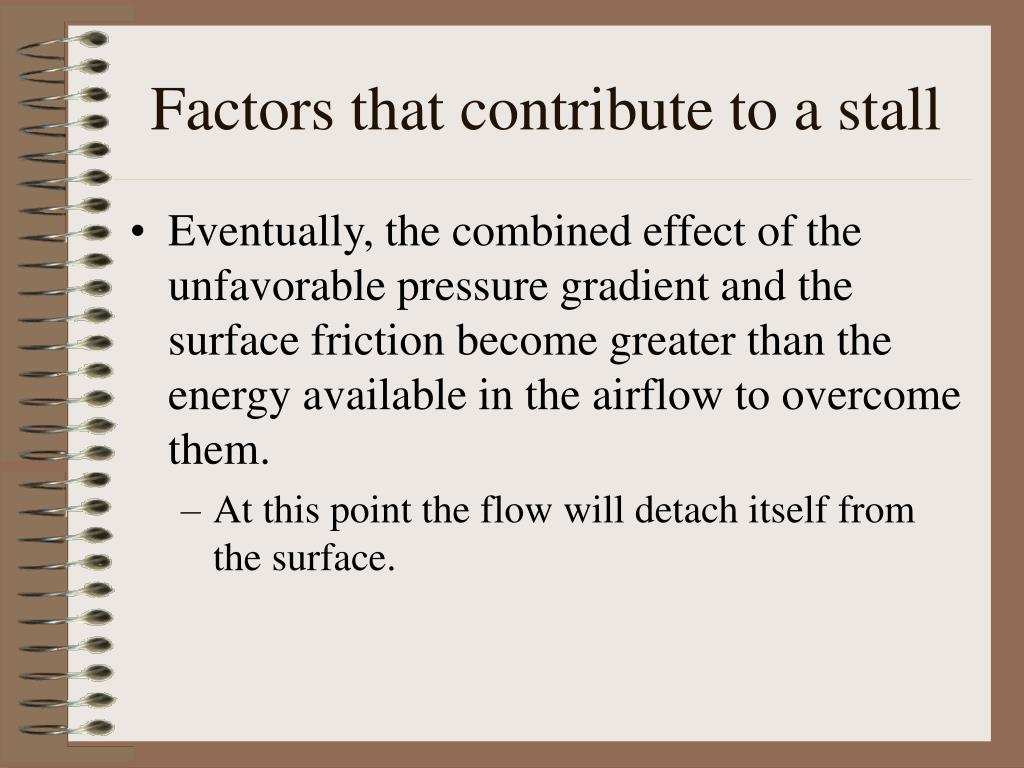 Factors that contribute to a stall