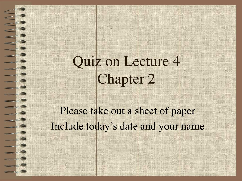 Quiz on Lecture 4