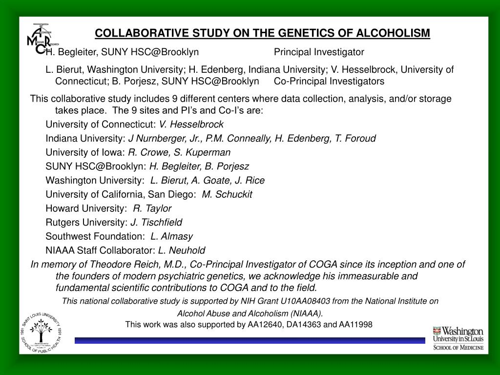 COLLABORATIVE STUDY ON THE GENETICS OF ALCOHOLISM