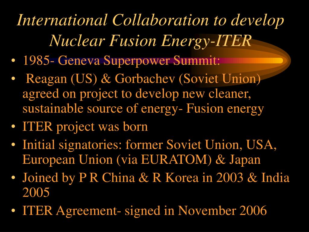 International Collaboration to develop Nuclear Fusion Energy-ITER