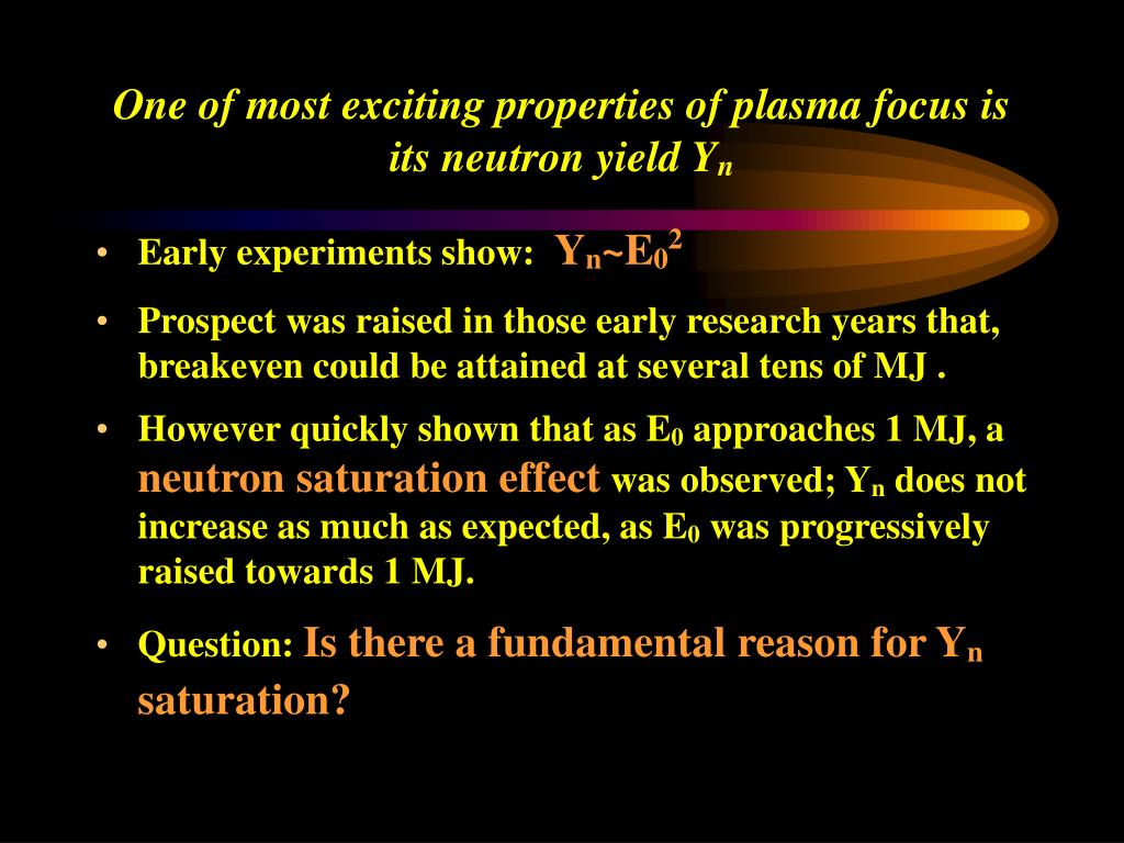 One of most exciting properties of plasma focus is