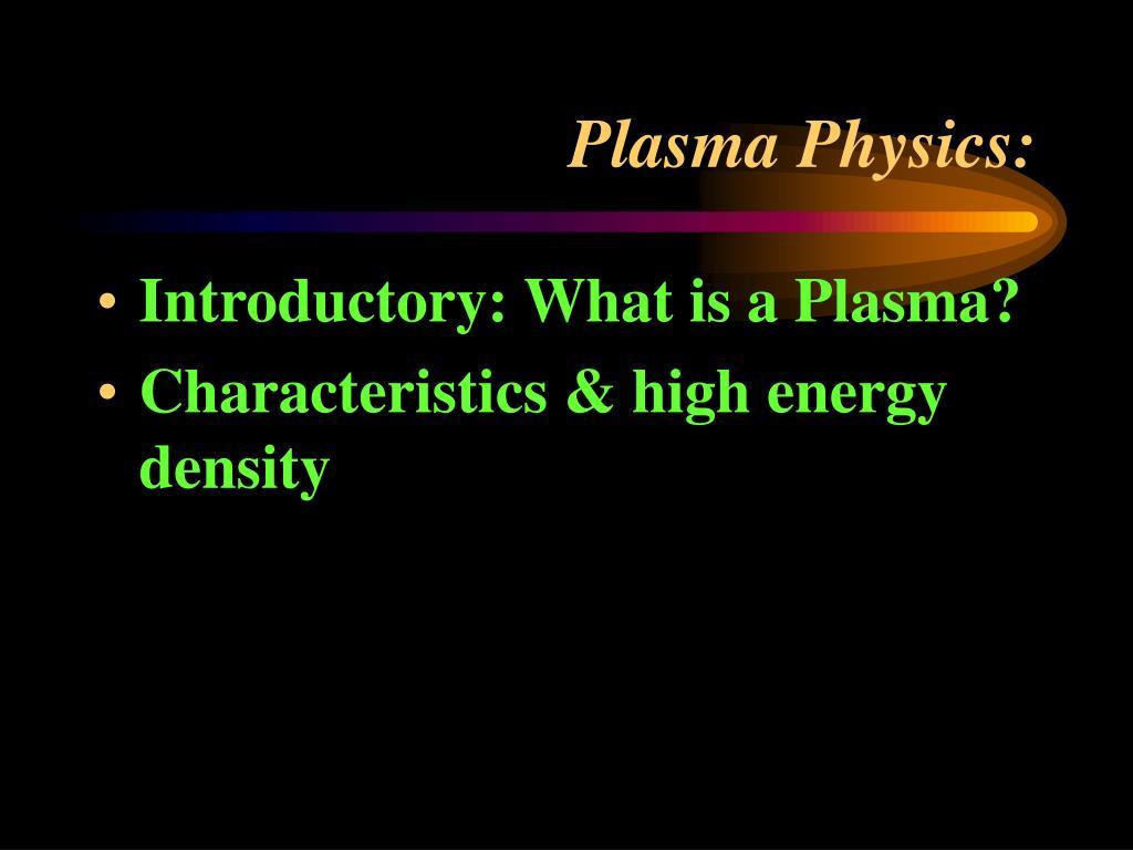 Plasma Physics: