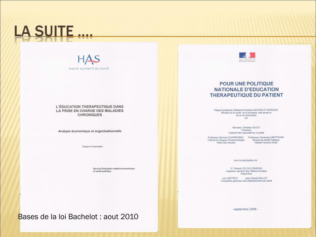 Bases de la loi Bachelot : aout 2010