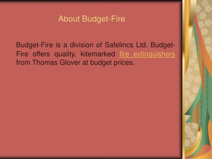 About budget fire