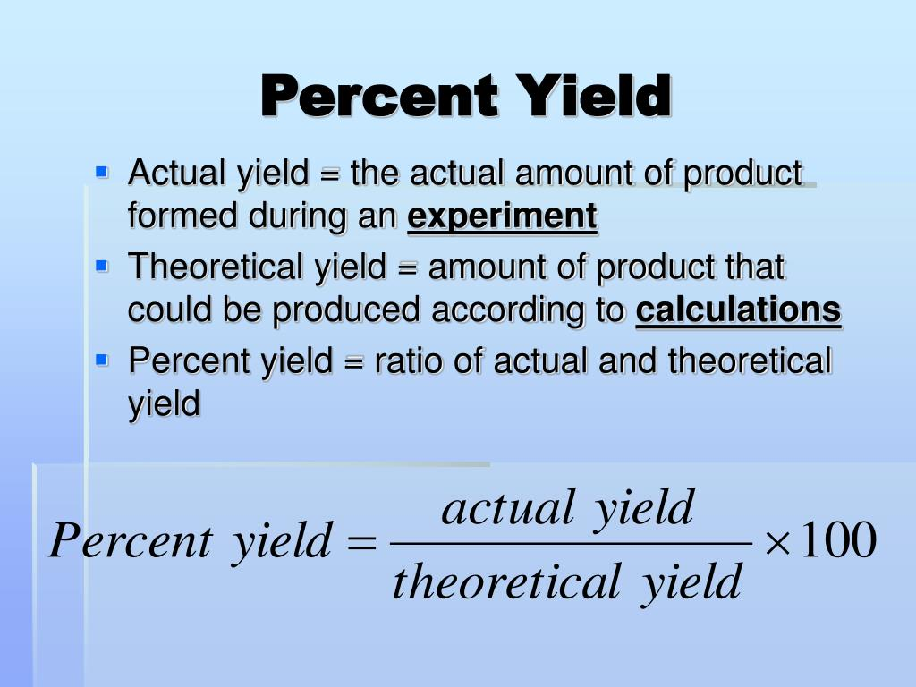 Percent Yield Percent Yield How To Calculate