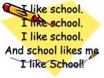 i like school i like school i like school and school likes me i like school