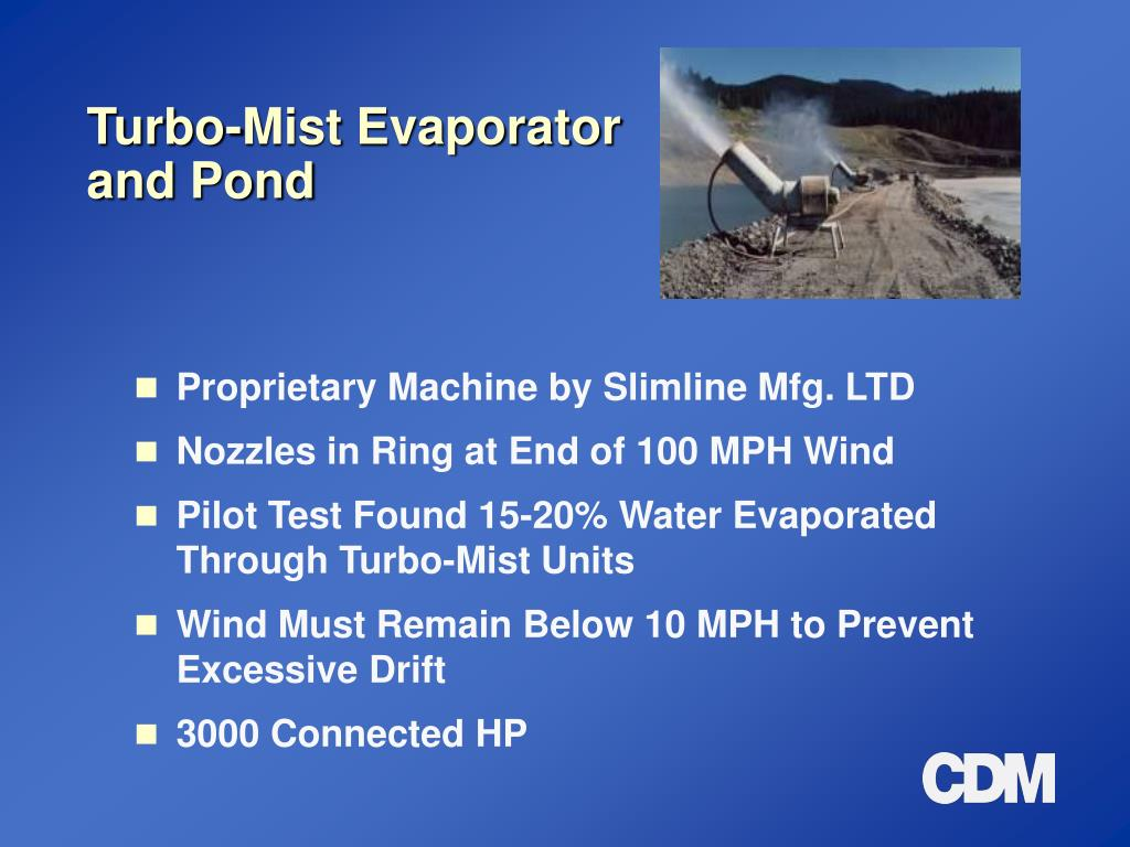 Turbo-Mist Evaporator and Pond
