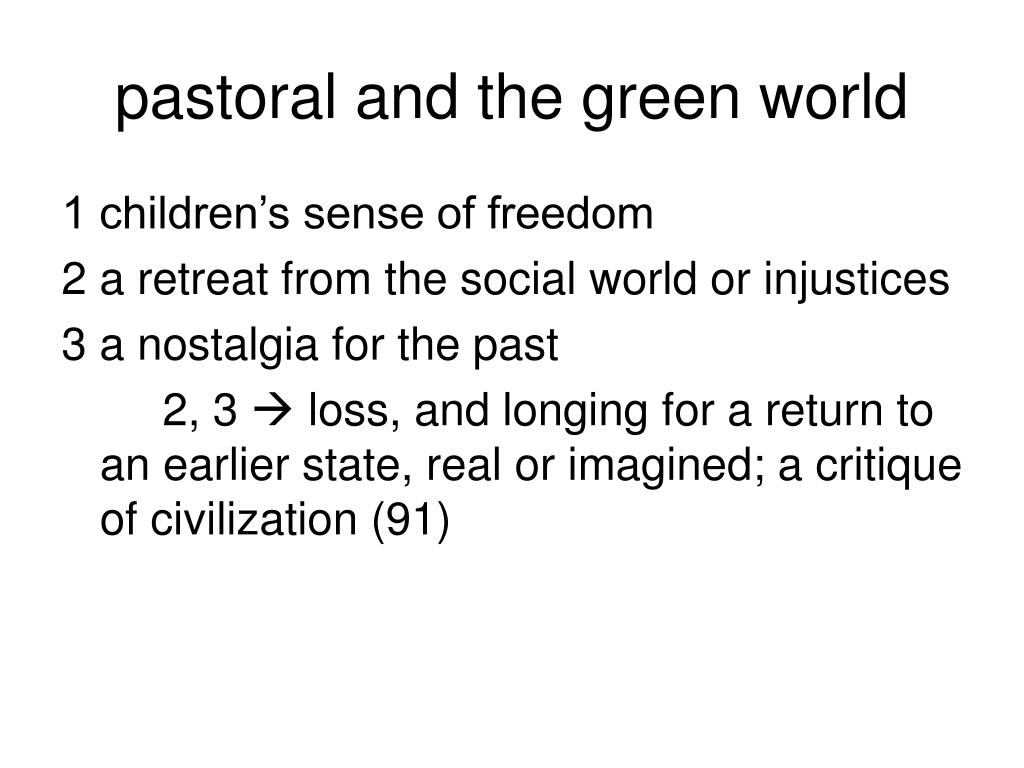 pastoral and the green world