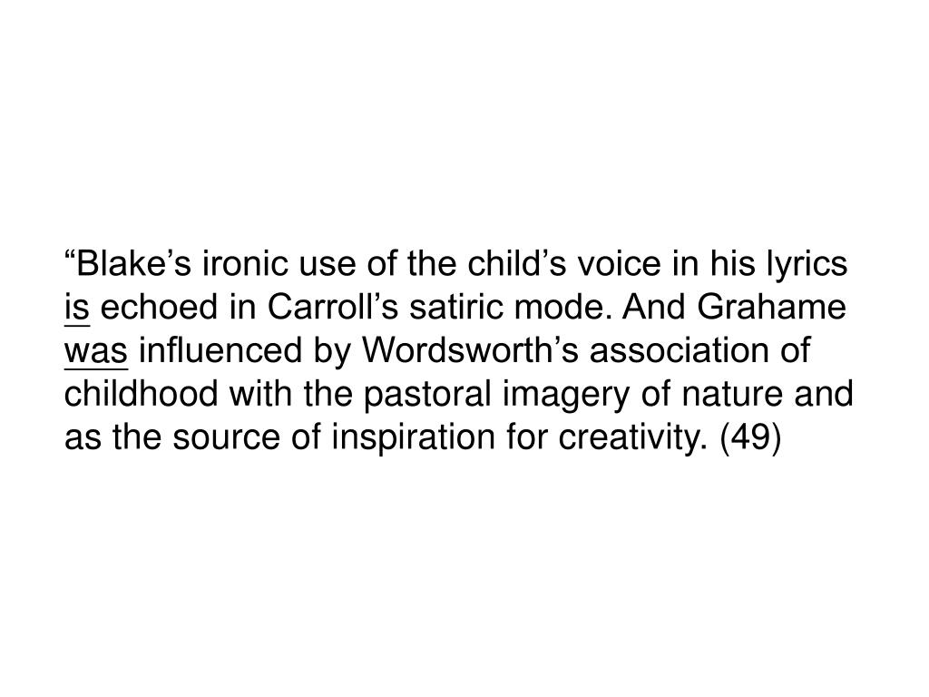"""Blake's ironic use of the child's voice in his lyrics"