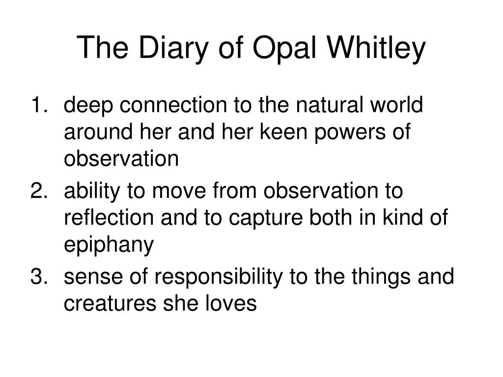 The Diary of Opal Whitley