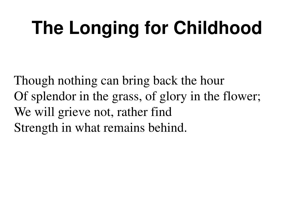 The Longing for Childhood