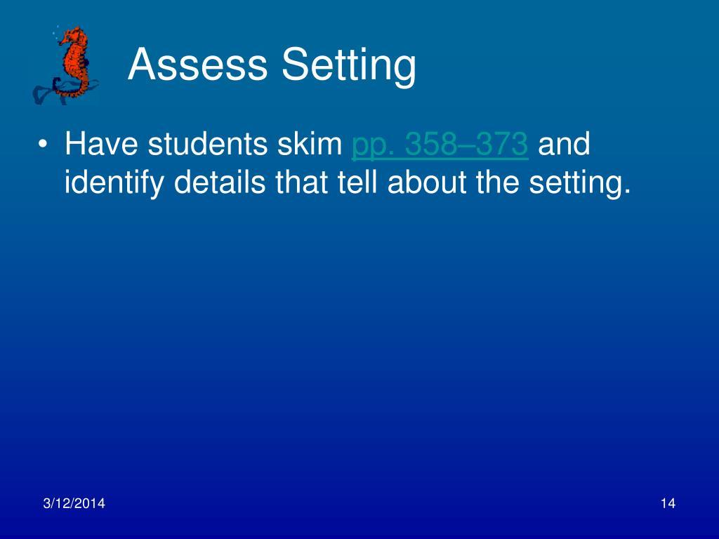 Assess Setting