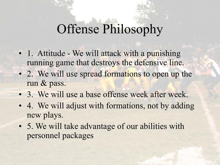 Offense Philosophy