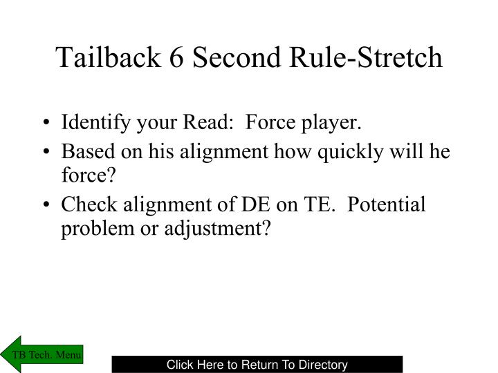 Tailback 6 Second Rule-Stretch