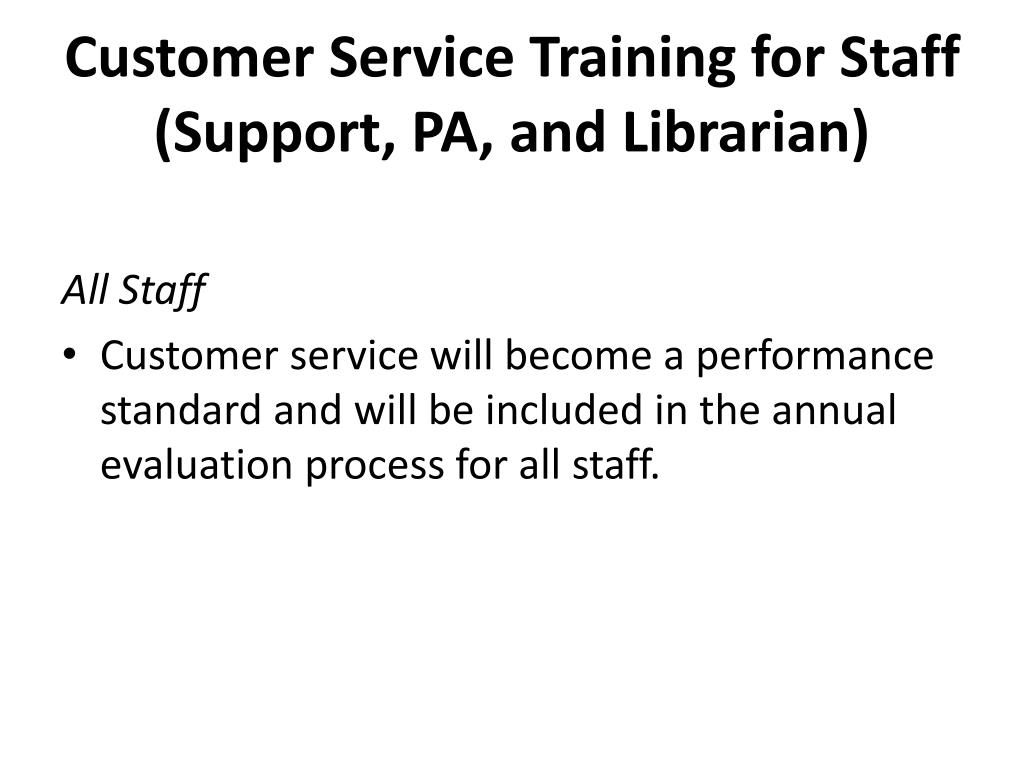 Customer Service Training for Staff (Support, PA, and Librarian)