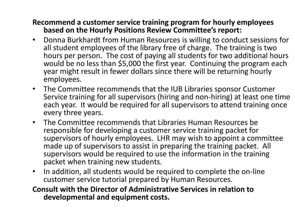 Recommend a customer service training program for hourly employees based on the Hourly Positions Review Committee's report: