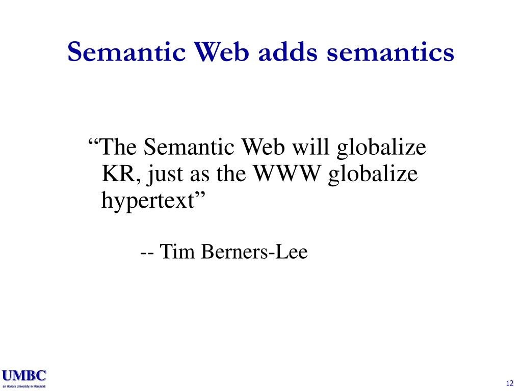 Semantic Web adds semantics
