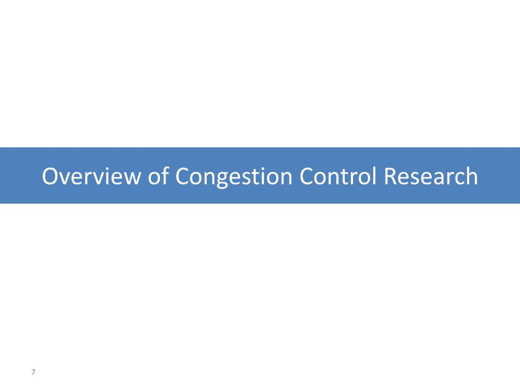 Overview of Congestion Control Research