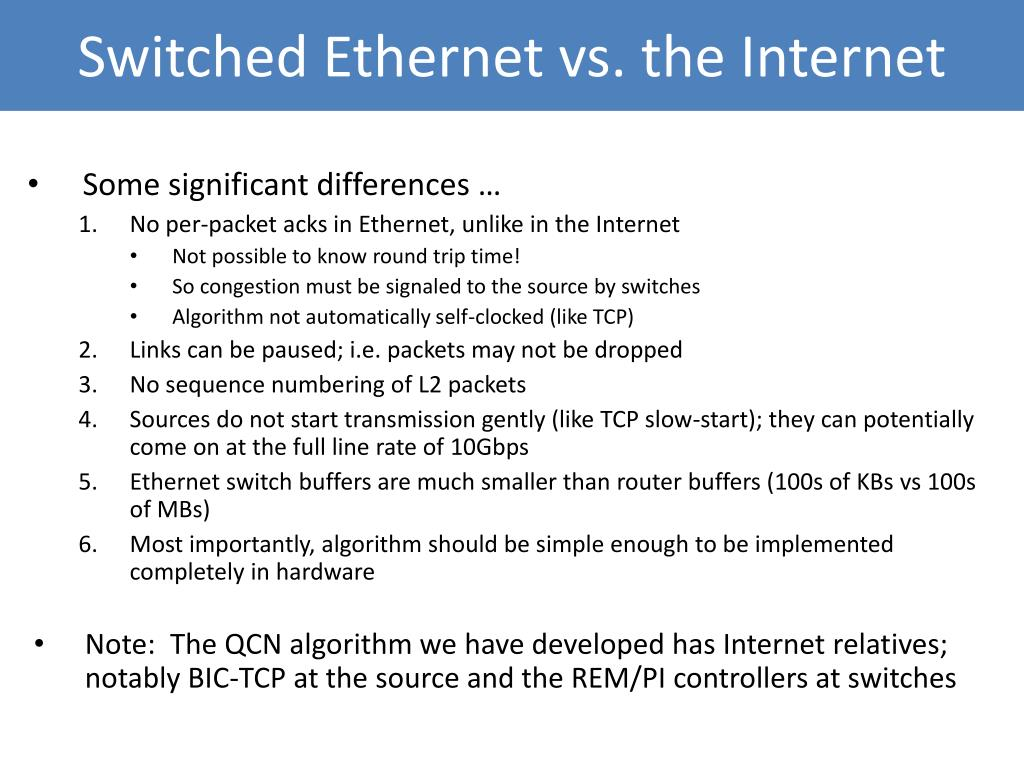 Switched Ethernet vs. the Internet