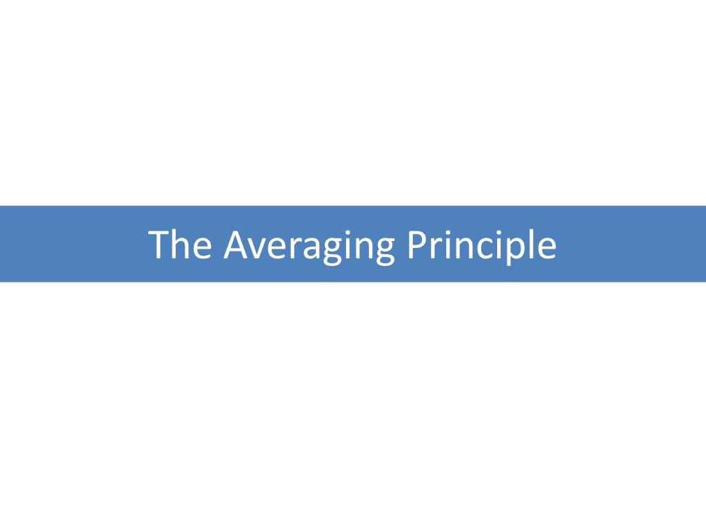 The Averaging Principle