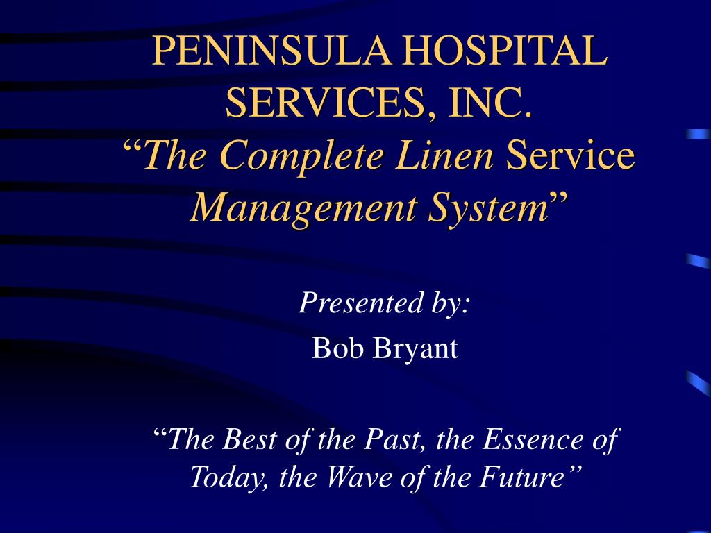 PENINSULA HOSPITAL SERVICES, INC.
