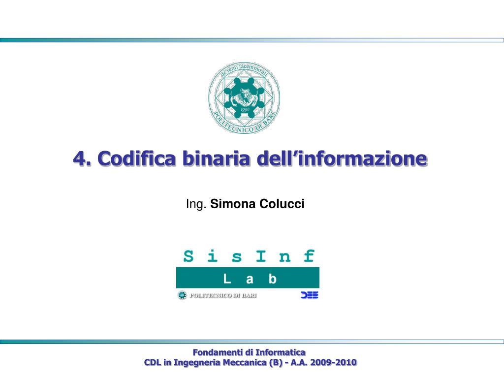 4. Codifica binaria dell'informazione