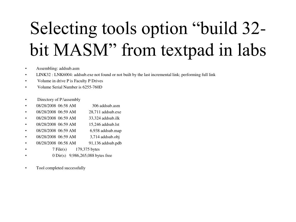 "Selecting tools option ""build 32-bit MASM"" from textpad in labs"