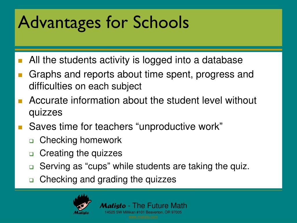 Advantages for Schools