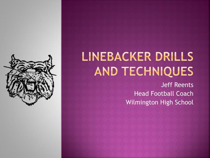 Linebacker drills and techniques l.jpg