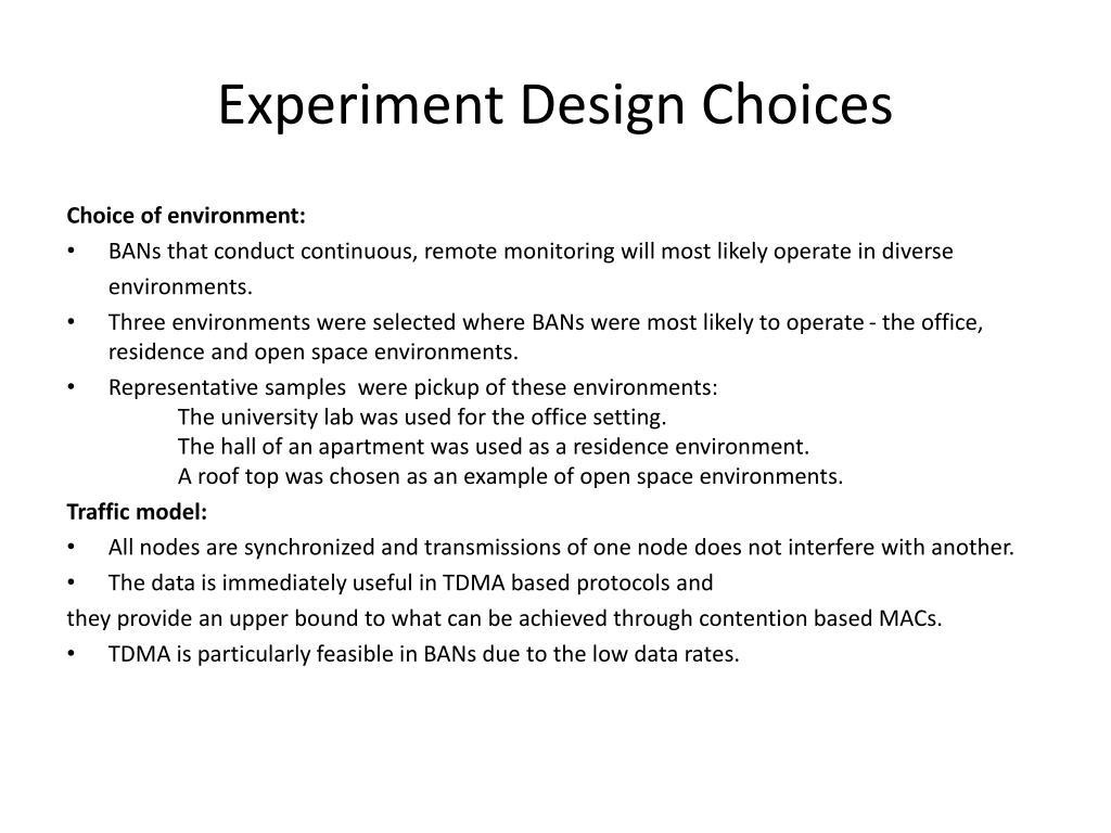 Experiment Design Choices