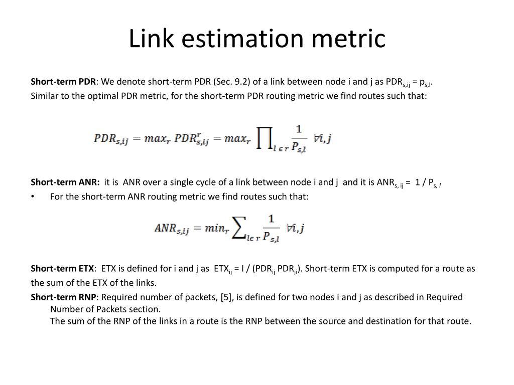 Link estimation metric
