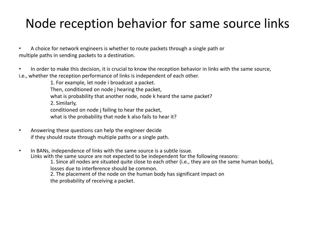 Node reception behavior for same source links