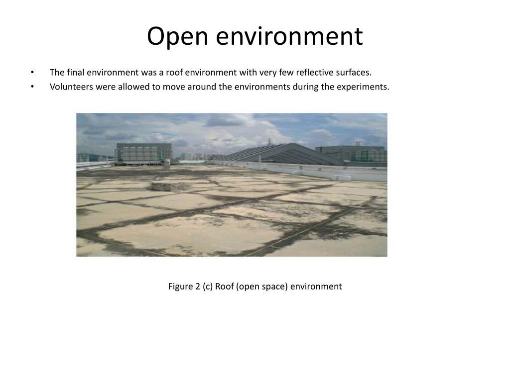 Open environment