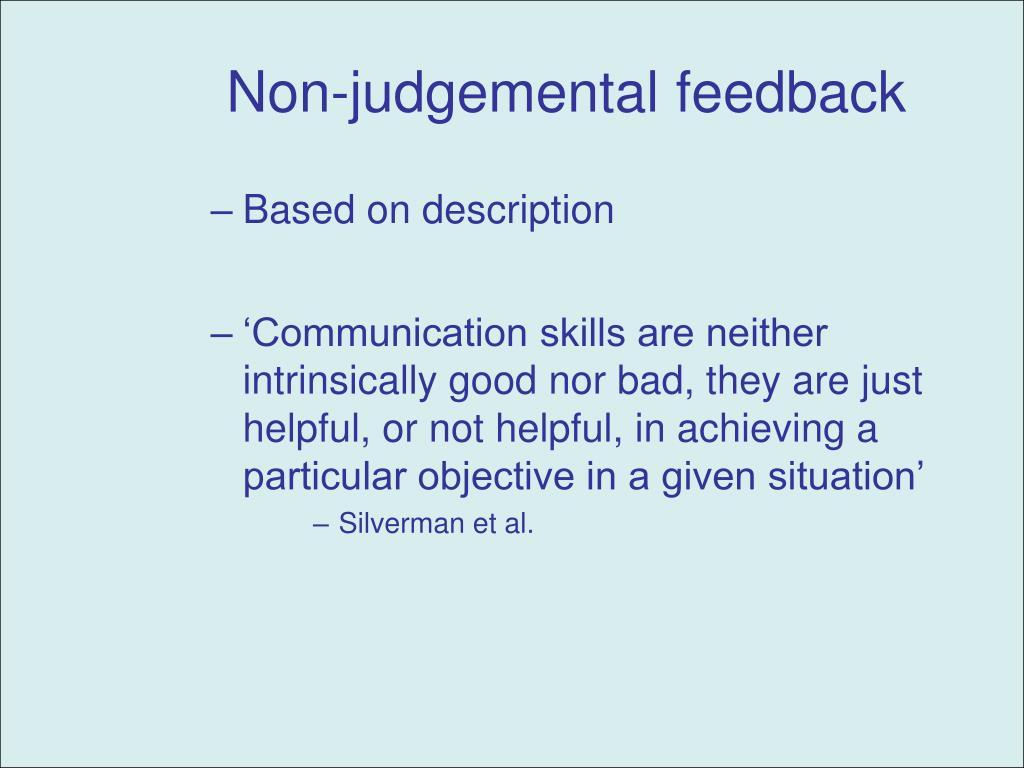 Non-judgemental feedback