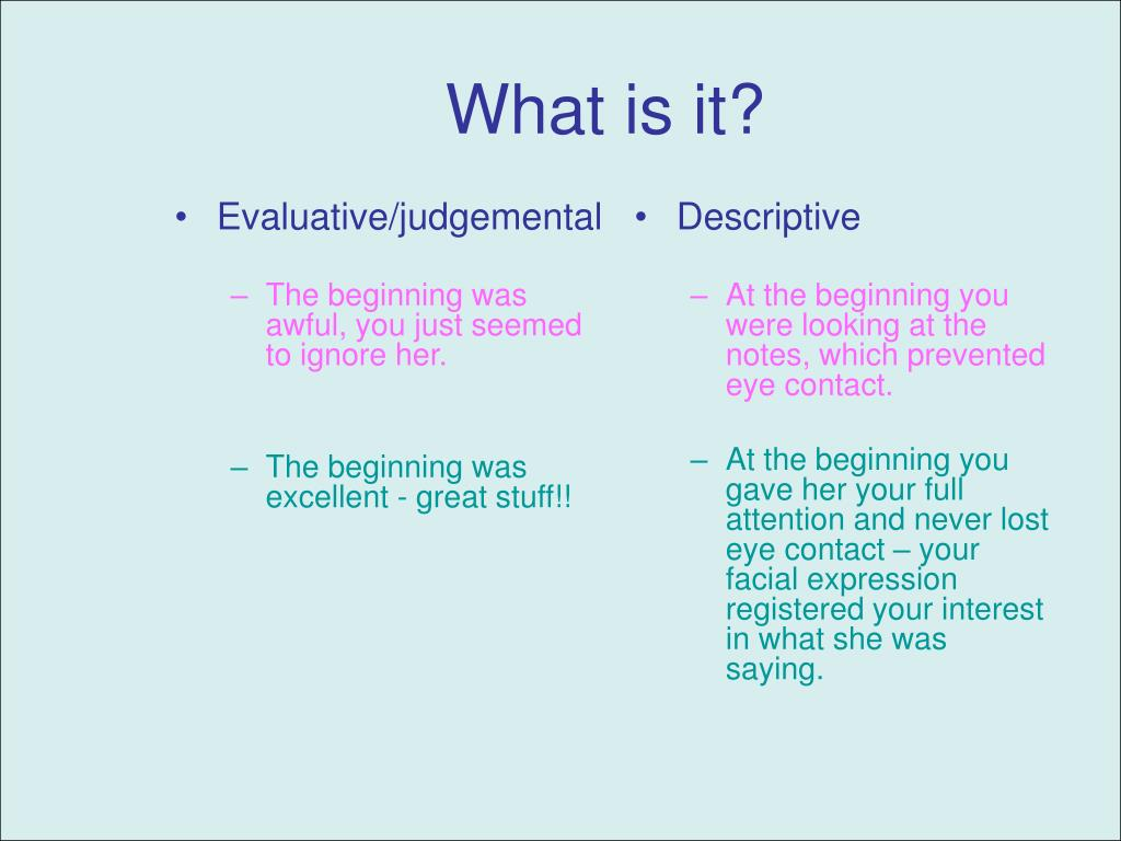 Evaluative/judgemental