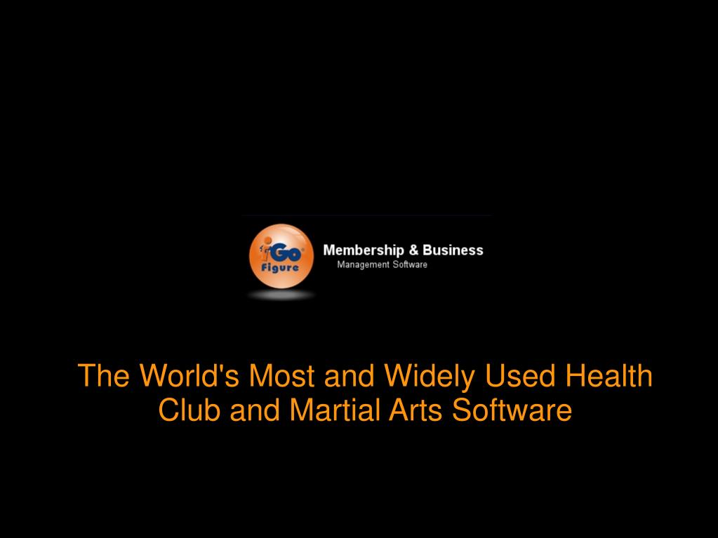 The World's Most and Widely Used Health Club and Martial Arts Software