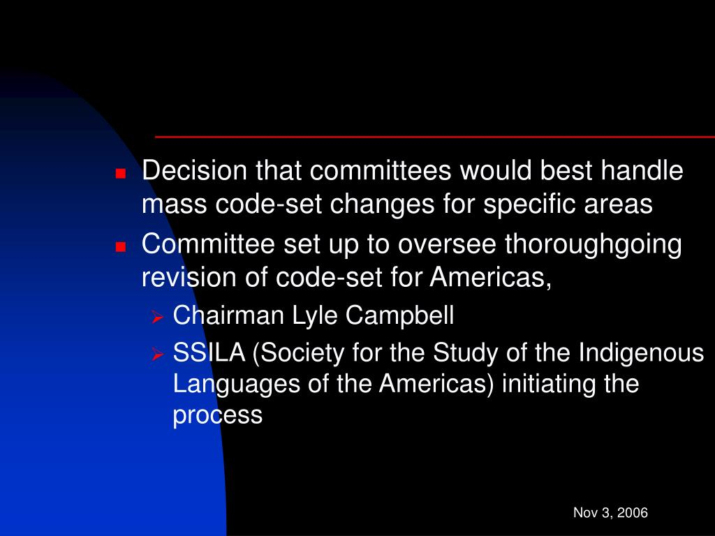 Decision that committees would best handle mass code-set changes for specific areas