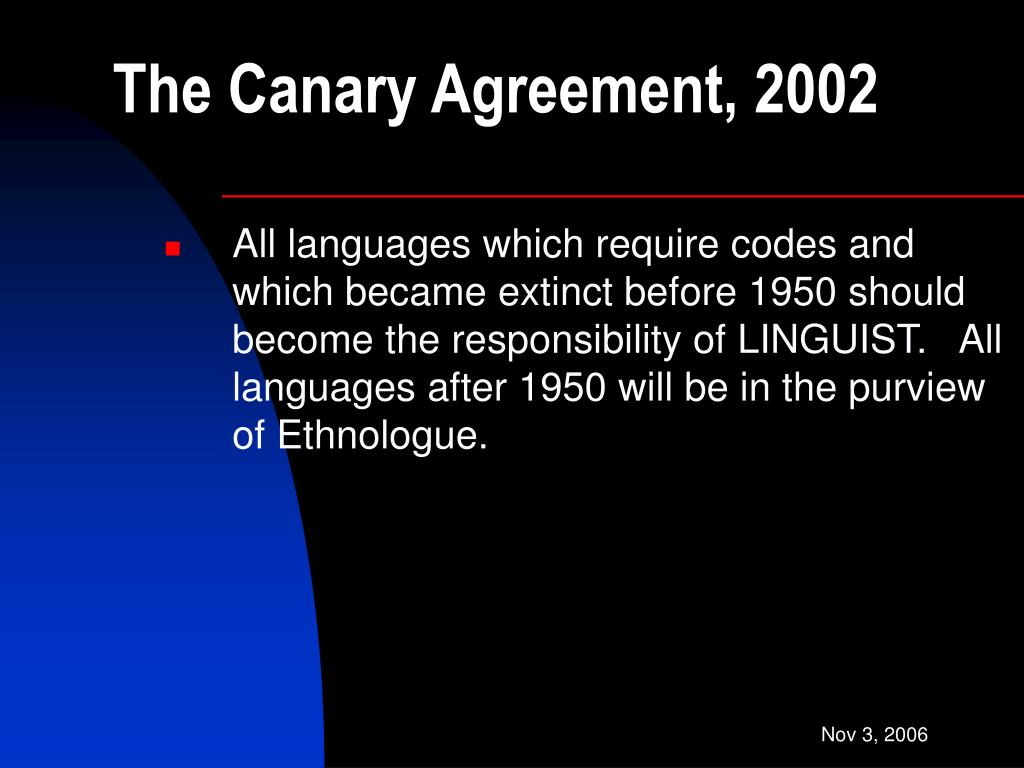 The Canary Agreement, 2002