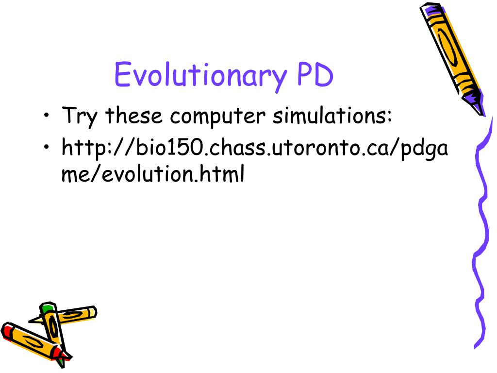 Evolutionary PD