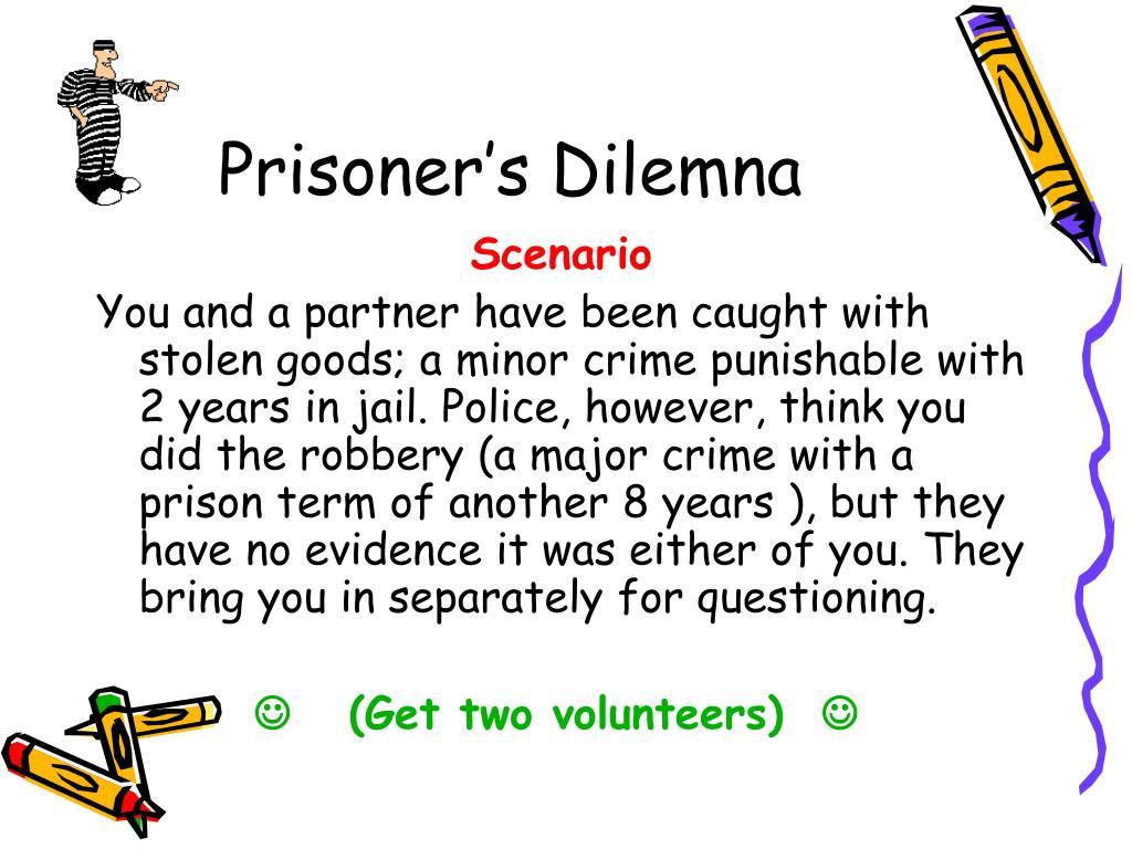 Prisoner's Dilemna