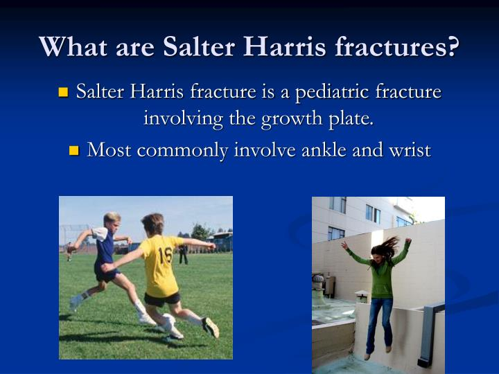 What are salter harris fractures