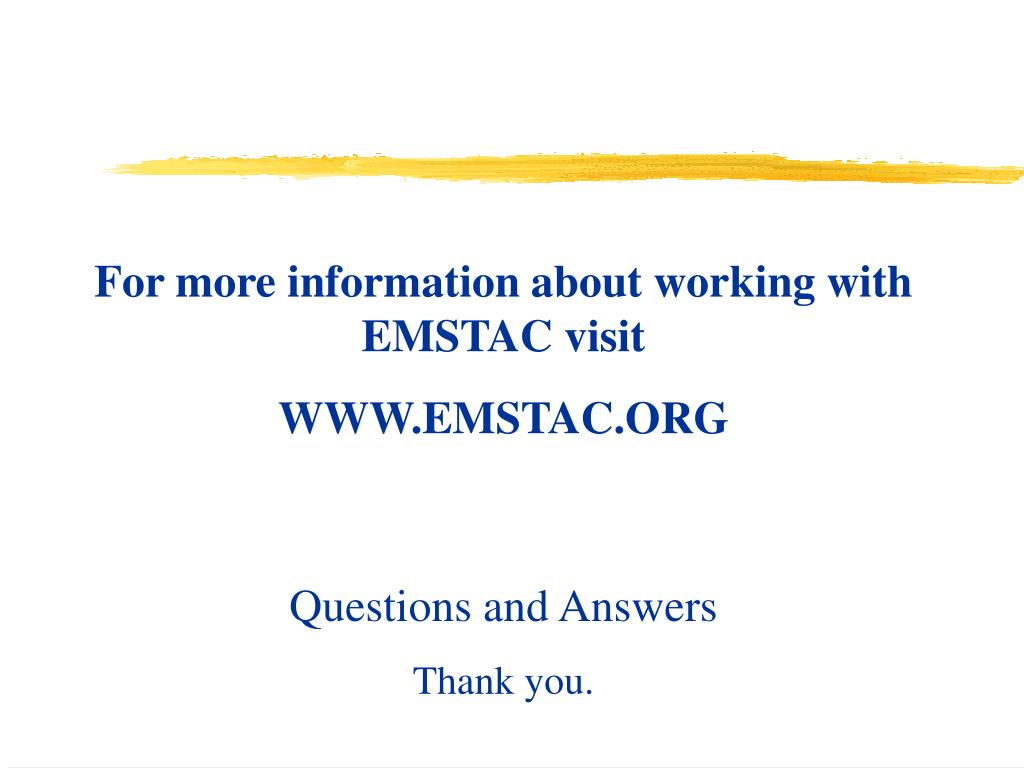 For more information about working with EMSTAC visit